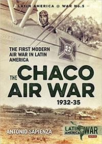 The Chaco Air War 1932-35