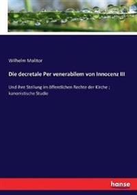 Die decretale Per venerabilem von Innocenz III