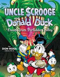 "Walt Disney Uncle Scrooge and Donald Duck: ""escape from Forbidden Valley"" (the Don Rosa Library Vol. 8)"