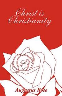 Christ Is Christianity