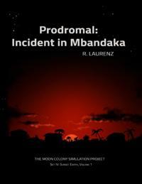 Prodromal: Incident In Mbandaka