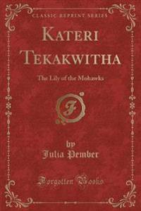 Kateri Tekakwitha
