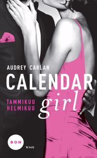 Calendar girl. Tammikuu, helmikuu