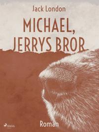 Michael, Jerrys bror