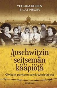 Auschwitzin seitsemän kääpiötä - Ovitzin perheen selviytymistarina
