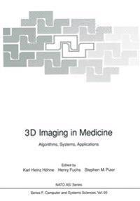 3D Imaging in Medicine