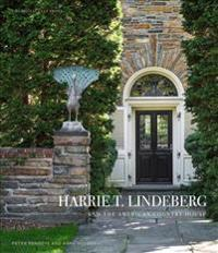 Harrie T. Lindeberg and the American Country House