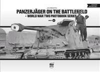 Panzerjäger on the Battlefield