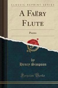 A Faery Flute