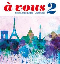 à vous 2 : franska för gymnasiet 2–3