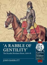 A Rabble of Gentility