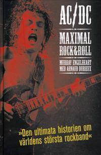 AC/DC : Maximal Rock & Roll