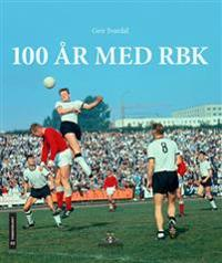100 år med RBK - Geir Svardal | Inprintwriters.org