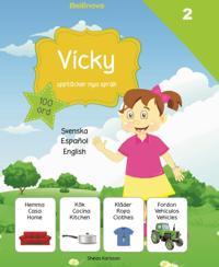 Vicky upptäcker nya språk : spanska
