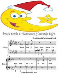 Break Forth O Beauteous Heavenly Light - Beginner Tots Piano Sheet Music