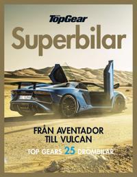 Topgear superbilar : från Aventador till Vulcan
