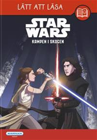 Star Wars. Kampen i skogen