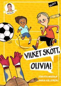 Vilket skott, Olivia!