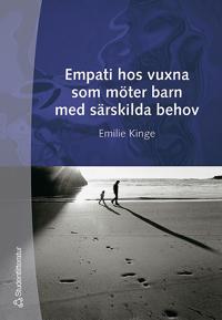 Empati hos vuxna som möter barn med särskilda behov