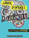 Cahier D'Injures a Colorier: What's the Fuck France Pour Francais En Colere