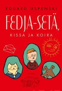 Fedja-setä, kissa ja koira