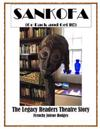 Sankofa: Go Back and Get It: The Legacy Readers Theatre Story of Dublin, Georgia