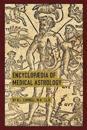 Encyclopaedia of Medical Astrology