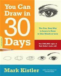You can draw in 30 days - the fun, easy way to learn to draw in one month o