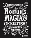 Noituus, magia ja okkultismi