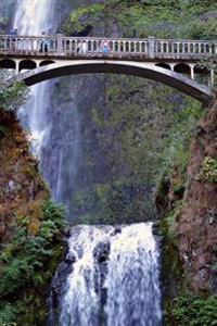 A View of the Bridge and Multnomah Falls Waterfall Oregon USA Journal: 150 Page Lined Notebook/Diary