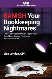 Banish Your Bookkeeping Nightmares