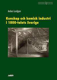 Kunskap och kemisk industri i 1800-talets Sverige