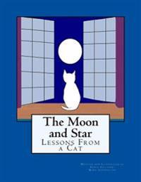 The Moon and Star: Lessons from a Cat