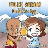 Tulku Sonam and the Dragon's Egg