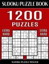 Sudoku Puzzle Master Book, 1,200 Extra Hard Puzzles: Jumbo Bargain Size Sudoku Book with Single Level of Difficulty