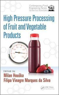 High Pressure Processing of Fruit and Vegetable Products