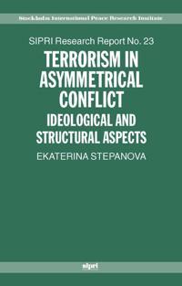 Terrorism in Asymmetric Conflict