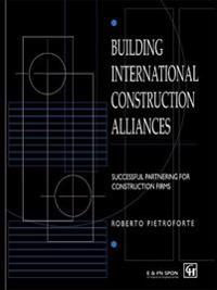 Building International Construction Alliances