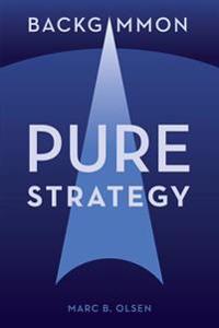 Backgammon: Pure Strategy