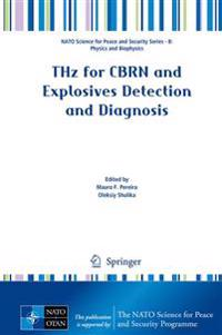 THz for CBRN and Explosives Detection and Diagnosis