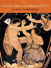 Greek Drama and Dramatists