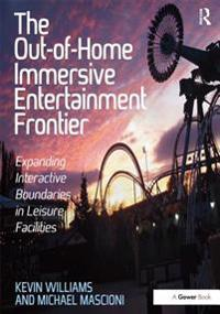 Out-of-Home Immersive Entertainment Frontier