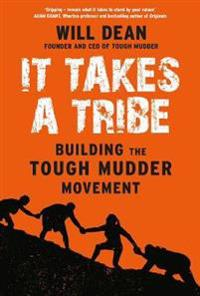 It takes a tribe - building the tough mudder movement