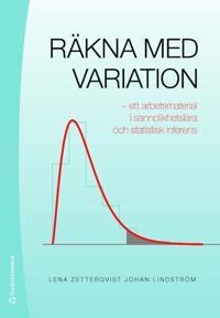 Räkna med variation : ett arbetsmaterial i sannolikhetslära och statistisk inferens