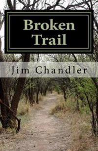 Broken Trail: A Western