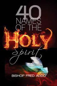 40 Names of the Holy Spirit