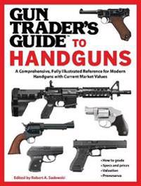 Gun Trader's Guide to Handguns