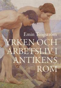 Yrken och arbetsliv i antikens Rom