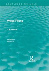 Wage-Fixing (Routledge Revivals)