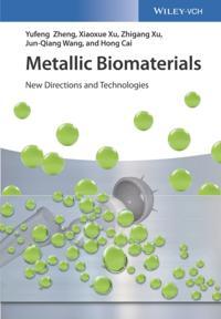 Metallic Biomaterials